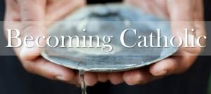 becoming catholic